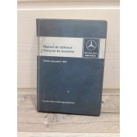 Mercedes Manuel de Tableau 1978 - La bible de poche